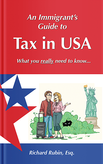 An Immigrant's Guide to Tax in USA book cover